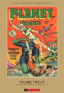 Roy Thomas Presents Planet Comics Volume 12